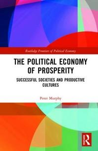The Political Economy of Prosperity