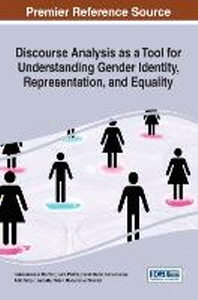 Discourse Analysis as a Tool for Understanding Gender Identity, Representation, and Equality