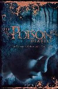 The Poison Diaries 2