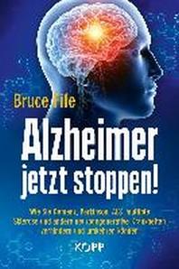 Alzheimer jetzt stoppen!