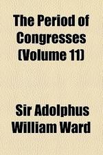 The Period of Congresses Volume 11