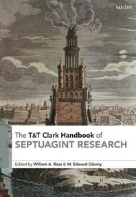 T&t Clark Handbook of Septuagint Research