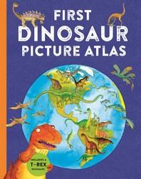 First Dinosaur Picture Atlas