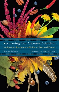 Recovering Our Ancestors' Gardens