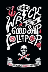 The Wreck of the Good Ship Lollipop