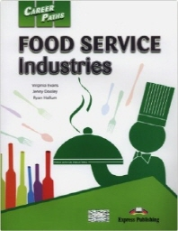 Career Paths: Food Service Industries(Student's Book)