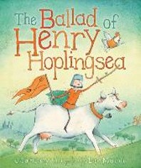The Ballad of Henry Hoplingsea