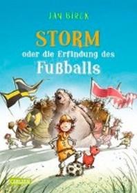 Storm oder die Erfindung des Fussballs