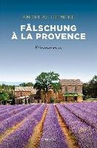 Faelschung a la Provence