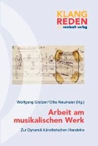 Arbeit am musikalischen Werk