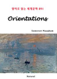 Orientations (영어로 읽는 세계문학 891)