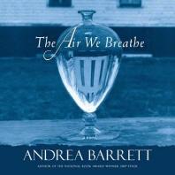 The Air We Breathe Lib/E