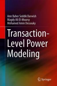 Transaction-Level Power Modeling