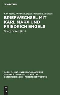 Briefwechsel Mit Karl Marx Und Friedrich Engels