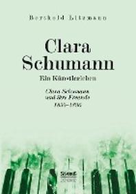 Clara Schumann. Ein Kuenstlerleben