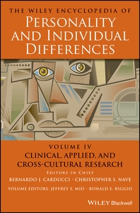 The Wiley Encyclopedia of Personality and Individual Differences, Clinical, Applied, and Cross-Cultu