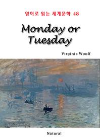 Monday or Tuesday (영어로 읽는 세계문학 48)