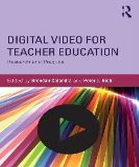 Digital Video for Teacher Education