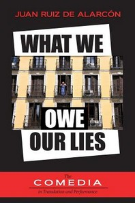 What We Owe Our Lies