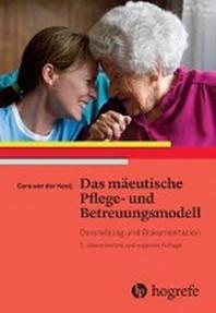 Das maeeutische Pflege- und Betreuungsmodell