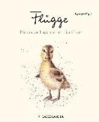 Fluegge - Die ersten Tage kleiner Tierkinder