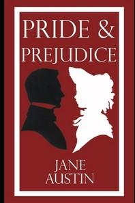 Pride and Prejudice by Jane Austin (Illustrated)