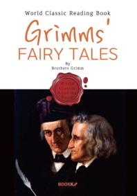(독일 동화) 그림형제 동화집 62편 : Grimms' Fairy Tales (영문판)