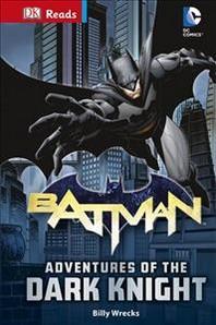DK Reads: DC Comics: Batman: Adventures of the Dark Knight