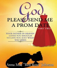 God, Please Send Me a Prom Date Part Two
