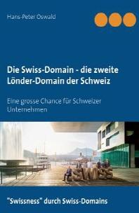 Die Swiss-Domain - Die Zweite Lander-Domain Der Schweiz