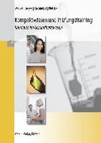 Kompaktwissen und Pruefungstraining. Kaufleute im Gesundheitswesen