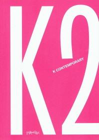K Contemporary. 2