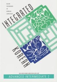Integrated Korean: Advanced Intermediate 2
