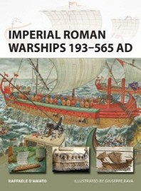 Imperial Roman Warships 193-565 AD