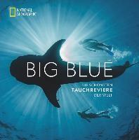 Big Blue - Die schoensten Tauchreviere der Welt