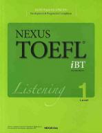 NEXUS TOEFL IBT LISTENING LEVEL. 1