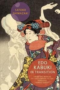 EDO Kabuki in Transition