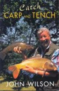 Catch Carp and Tench