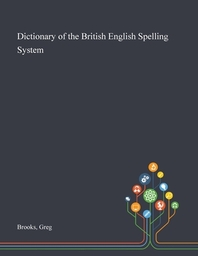 Dictionary of the British English Spelling System