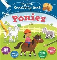 My First Creativity Book: Ponies