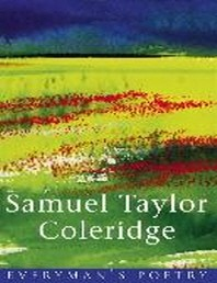 Samuel Taylor Coleridge Eman Poet Lib #18