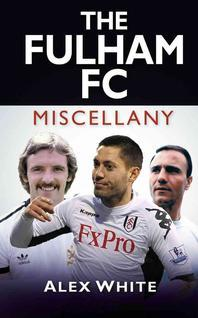 The Fulham FC Miscellany