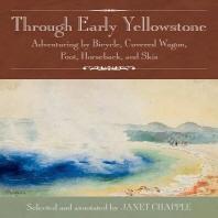 Through Early Yellowstone