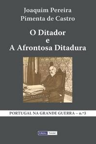 O Ditador e a Afrontosa Ditadura