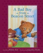 A Bad Boy from Beacon Street
