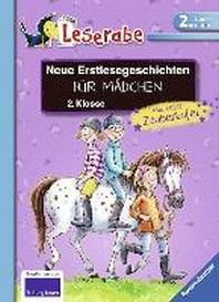Neue Erstlesegeschichten fuer Maedchen 2. Klasse