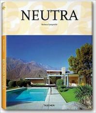 Richard Neutra (Taschen 25th Anniversary)