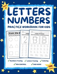 Letters and Numbers Practice Workbook for Kids Ages 2-6
