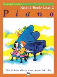 Alfred's Basic Piano Course Recital Book, Bk 2