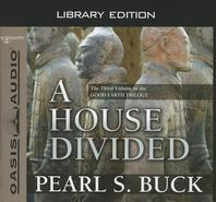A House Divided (Library Edition)